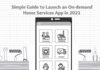 Launch an On-demand Home Services App in 2021